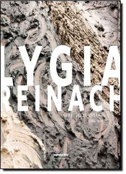 Lygia Reinach - capa flexível, livro de César Hirata e Cristina Penz - organizadores