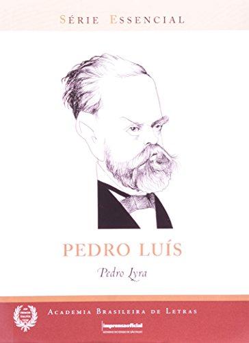 Pedro Luís - Coleção Série Essencial nº 69, livro de Pedro Lyra