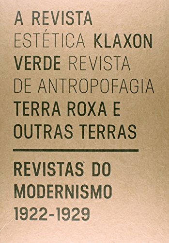 Revistas do Modernismo. 1922-1929 - Caixa, livro de Samuel Titan Júnior (org.)