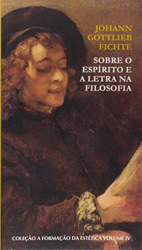 Sobre o Espírito e a Letra, livro de Johann Gottlieb Fichte, Ulisses Razzante Vaccari (tradução e notas)
