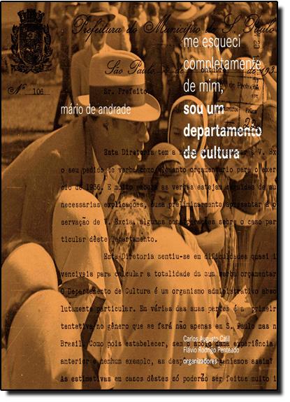 Me Esqueci Completamente de Mim, Sou um Departamento de Cultura, livro de Mário de Andrade