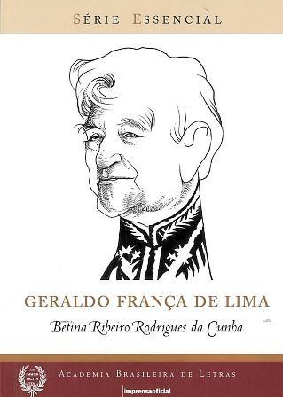 Geraldo França de Lima - Coleção Série Essencial nº 90, livro de Betina Ribeiro Rodrigues da Cunha