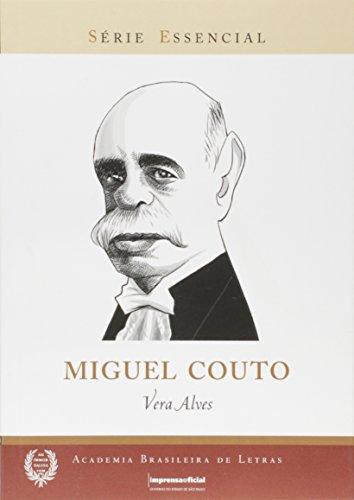 Miguel Couto - Coleção Série Essencial nº 86, livro de ALVES, Vera