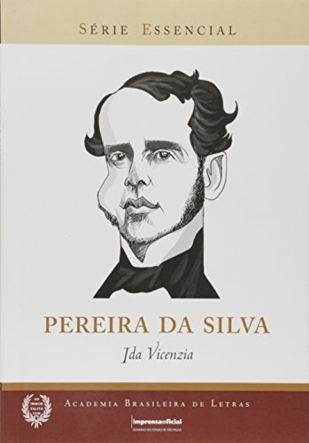 Pereira da Silva - Coleção Série Essencial nº 87, livro de VICENZIA, Ida