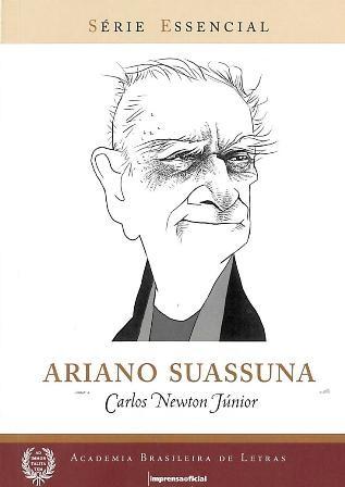 Ariano Suassuna - Coleção Série Essencial nº 93, livro de Carlos Newton Junior
