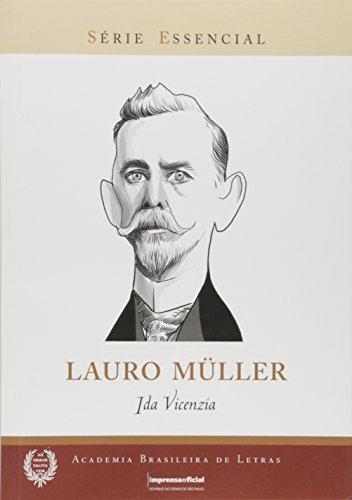 Lauro Muller - Coleção Série Essencial nº 88, livro de VICENZIA, Ida