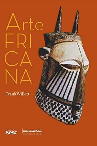 Arte Africana, livro de WILLETT, Frank (autor), NOVAES, Tiago (tradução)
