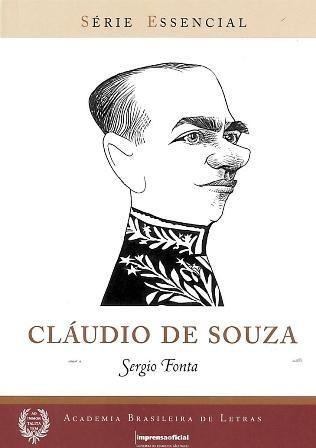 Cláudio de Souza - Coleção Série Essencial nº 94, livro de Sérgio Fonta