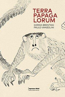 Terra Papagalorum, livro de Paulo Emílio Vanzolini, Gerda Brentani, Cecília Scharlach (org.)