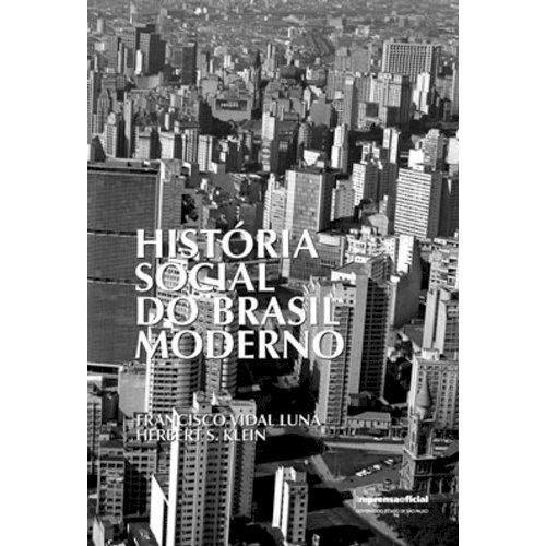 História social do Brasil moderno, livro de Francisco Vidal Luna, Herberts S. Klein