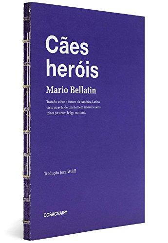 Cães heróis, livro de Mario Bellatin