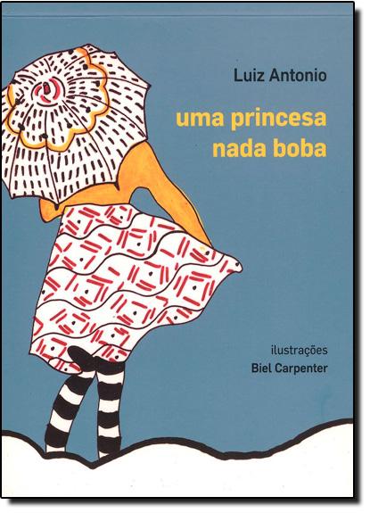 Princesa Nada Boba, Uma, livro de Luiz Antonio