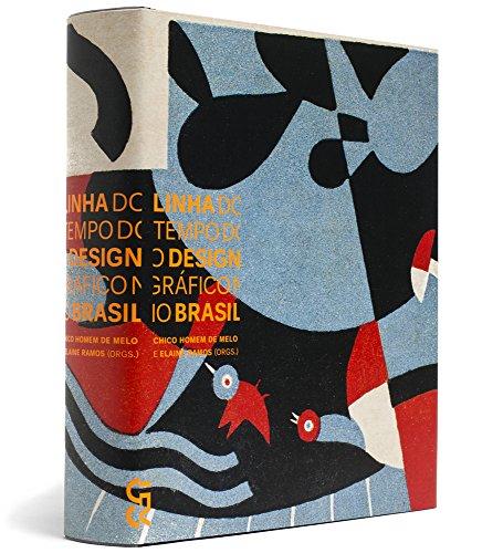 Linha do tempo do design gráfico no Brasil, livro de Chico Homem de Melo, Elaine Ramos (Orgs.)