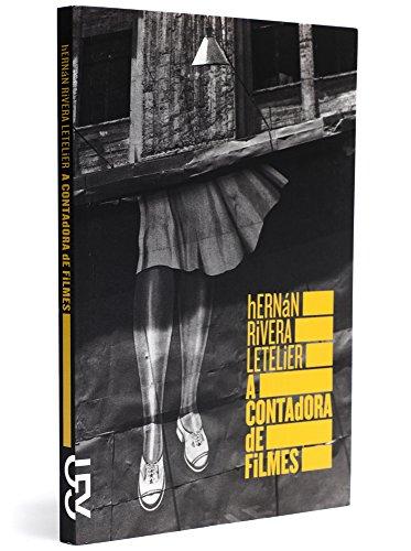 A contadora de filmes, livro de Hernán Rivera Letelier