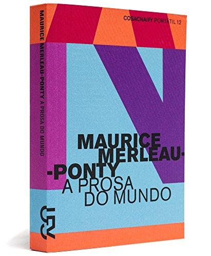 Prosa do Mundo (Portátil 12), livro de Maurice Merleau-Ponty