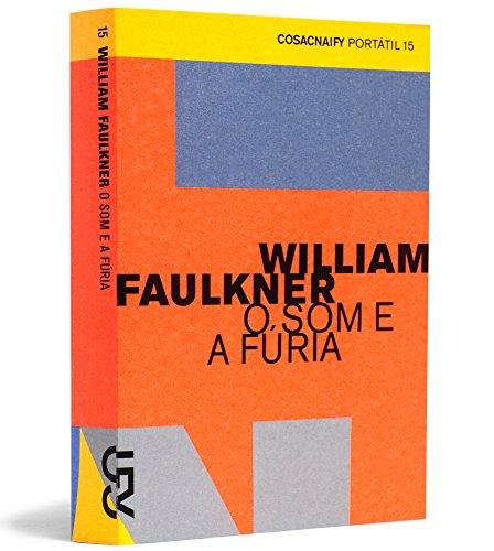 O som e a fúria (Portátil 15), livro de William Faulkner