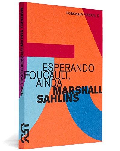 Esperando Foucault, ainda (Portátil 17), livro de Marshall Sahlins