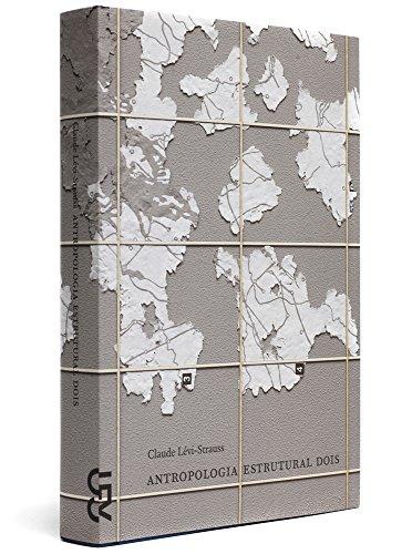 Antropologia Estrutural - volume 2, livro de Claude Lévi-Strauss