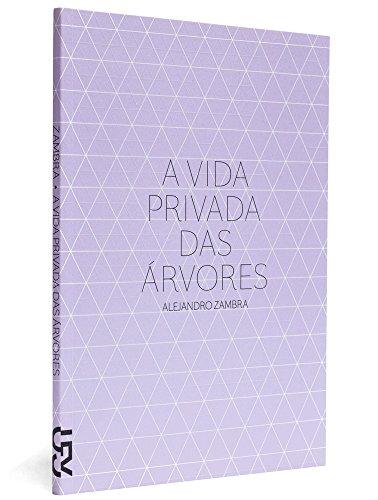 A vida privada das árvores, livro de Alejandro Zambra