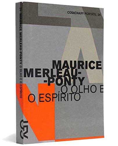O olho e o espírito (Portátil 24), livro de Maurice Merleau-Ponty