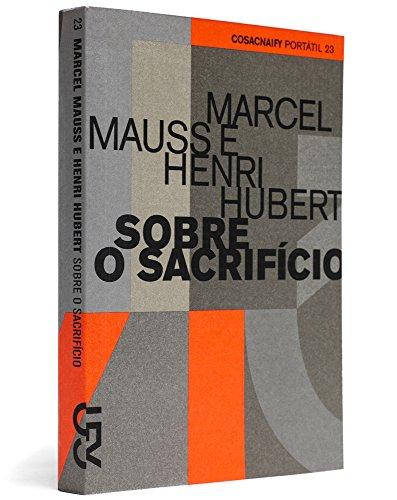 Sobre o sacrifício (Portátil 23), livro de Henri Hubert, Marcel Mauss