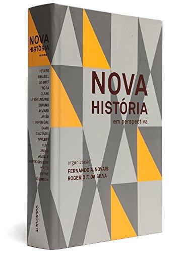 Nova história em perspectiva - Vol. 2, livro de Fernando A. Novais, Rogerio Forastieri da Silva (Orgs.)