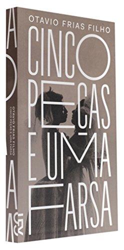 Cinco peças e uma farsa, livro de Otavio Frias Filho