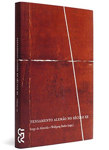 Pensamento alemão no século XX, vol. 3, livro de Jorge de Almeida, Wolfgang Bader (Orgs.)