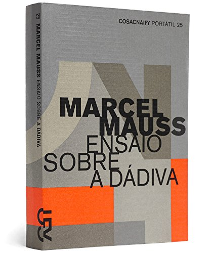 Ensaio sobre a dádiva (Portátil 25), livro de Marcel Mauss
