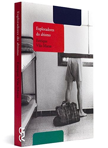 Exploradores do abismo, livro de Enrique Vila-Matas
