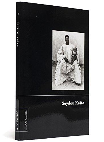 Seydou Keita - coleção Photo Poche - Volume 12, livro de Seydou Keita, Gilles Mora