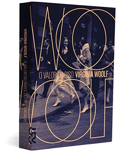 O valor do riso e outros ensaios, livro de Virginia Woolf