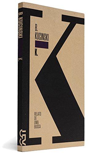 K. Relato de uma busca, livro de Bernardo Kucinski