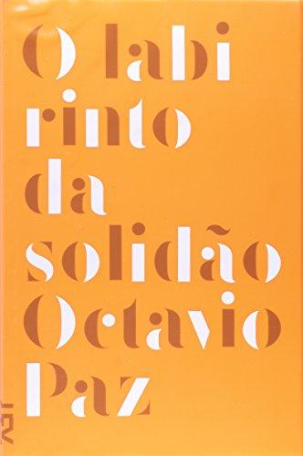 O labirinto da solidão, livro de Octavio Paz