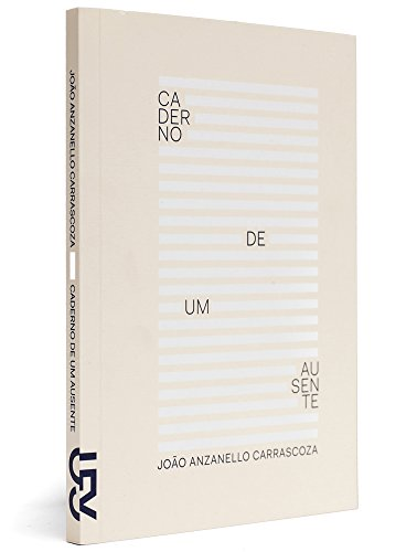 Caderno de um ausente, livro de João Anzanello Carrascoza