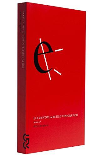 Elementos do estilo tipográfico 4.0, livro de Robert Bringhurst