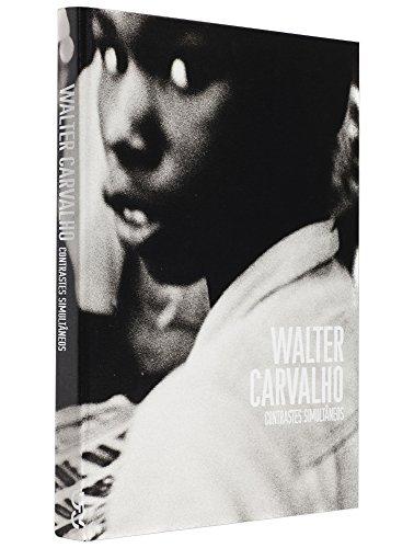 Contrastes simultâneos, livro de Walter Carvalho