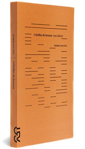 O brilho do bronze, livro de Boris Fausto