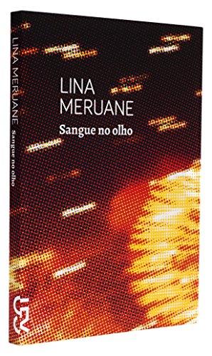 Sangue no olho, livro de Lina Meruane