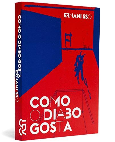 Como o diabo gosta, livro de Ernani Ssó