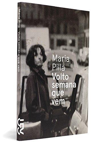 Volto semana que vem, livro de Maria Pilla
