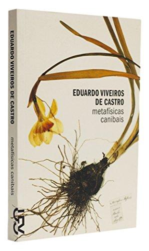 Metafísicas canibais, livro de Eduardo Viveiros de Castro