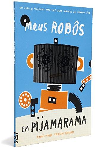 Meus robôs em pijamarama, livro de Frédérique Bertrand, Michaël Leblond