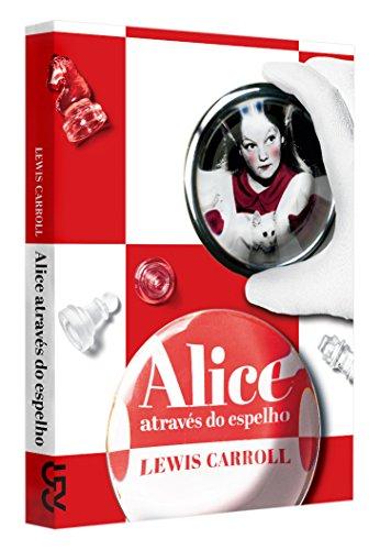 Alice através do espelho, livro de Lewis Carroll