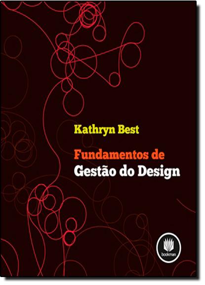 Fundamentos de Gestão do Design, livro de Kathryn Best