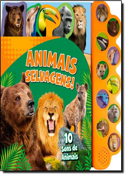 Animais Selvagens - Coleção Animais Barulhentos, livro de Vale das Letras