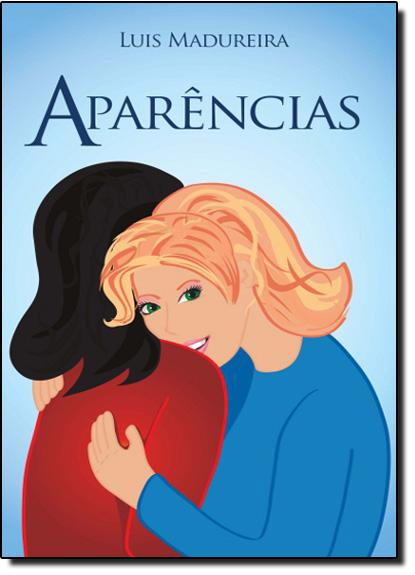 Aparências, livro de Luis Madureira