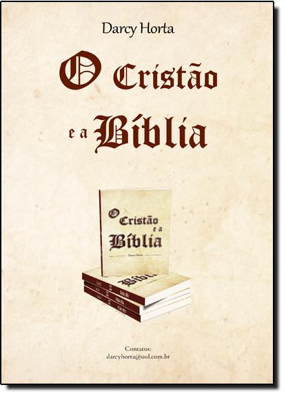 Cristão e a Bíblia, O, livro de Darcy Horta