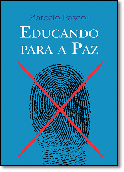 Educando Para a Paz, livro de Marcelo Pascoli