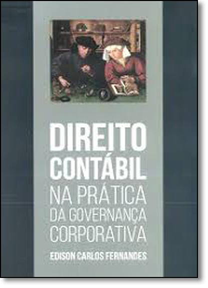 Direito Contábil na Prática da Governança Corporativa, livro de Edison Carlos Fernandes